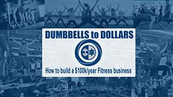 Dumbbells to Dollars: How to build a $100k Fitness Business Udemy Coupon & Review