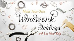 Make Your Own Wirework Findings Craftsy Review