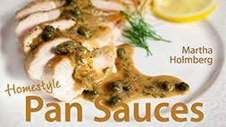 Homestyle Pan Sauces Craftsy Review