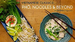 Vietnamese Classics: Pho, Noodles & Beyond Craftsy Review