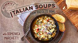 Authentic Italian Soups: From Broth to Bowl Craftsy Review